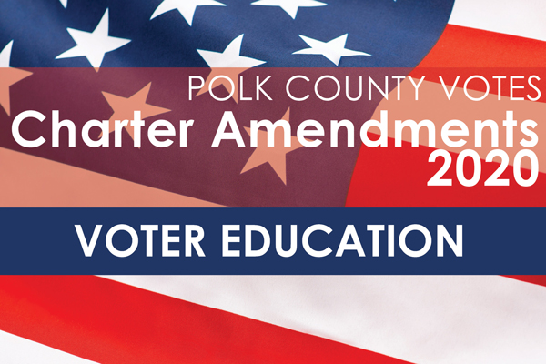 Polk County Votes Charter Amendments 2020 Voter Education with Background Image of United States Flag